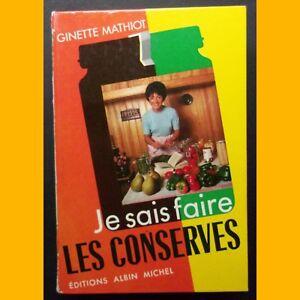 JE-SAIS-FAIRE-LES-CONSERVES-Ginette-Mathiot-1967
