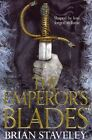 The Emperor's Blades: Chronicle of the Unhewn Throne: Book One by Brian Staveley (Paperback, 2014)