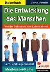 Die Entwicklung des Menschen von Gary M. Forester (2015, Taschenbuch)