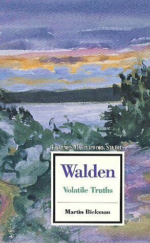 Walden  Volatile Truths  Twayne s Masterwork Studies