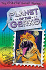 Charlie Small: Planet of the Gerks by Charlie Small (Paperback, 2010)