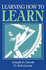 Learning How to Learn by Joseph D. Novak, D. Bob Gowin (Paperback, 1984)