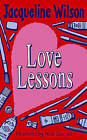 Love Lessons by Jacqueline Wilson (Hardback, 2005)