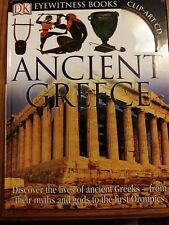 DK Eyewitness Bks.: Ancient Greece by Anne Pearson and Dorling Kindersley Publishing Staff (2007, Hardcover)