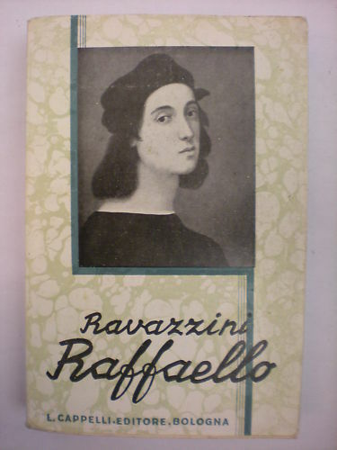 (biografie-arte-urbino) Ravazzini: Raffaello