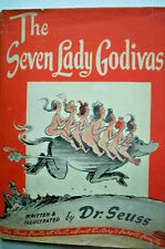 THE SEVEN LADY GODIVAS   -    DR. SEUSS  -  1ST EDITION   WITH  JACKET  -   1939