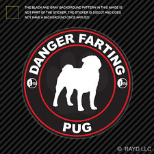 Danger Farting Pug Sticker Decal Self Adhesive Vinyl dog canine pet