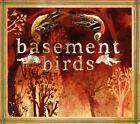 Basement Birds [Slipcase] by Basement Birds (CD, 2010, Inertia (IE))