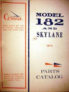 Details about 1974 Cessna 182 Skylane Parts Manual