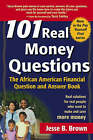 101 Real Money Questions: The African American Financial Question and Answer Book by Jesse B. Brown (Paperback, 2003)