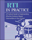 RTI in Practice: A Practical Guide to Implementing Effective Evidence-based Interventions in Your School by James L. McDougal, Scott P. Ardoin, James A. Wright, Suzanne B. Graney (Paperback, 2010)