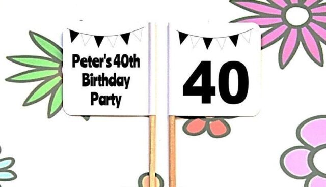 24 Personalised 40th BIRTHDAY Party BUNTING FLAG PICK Cup Cake Topper Decoration