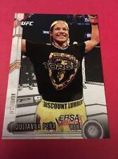 Julianna Pena UFC 2015 Topps Chronicles#219