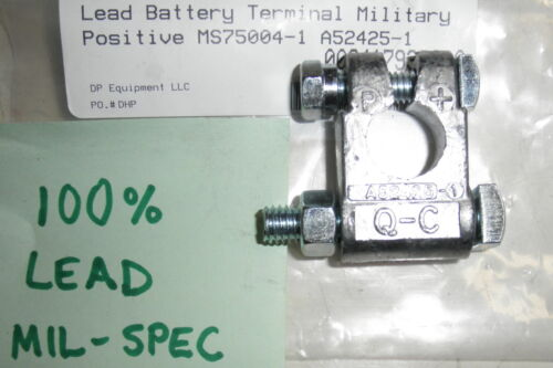 Battery Terminal Clamp Positive Military Spec MS75004-1 also A52425-1 Made in...