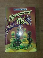 Tigersprung auf DWZ 1800 Komplett Band 1-3 von Großmeister Artur Jussupow