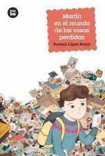 Jóvenes Lectores: Martín en el Mundo de Las Cosas Perdidas by Susana López...
