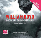 Ordinary Thunderstorms by William Boyd (CD-Audio, 2009)