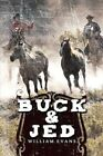 Buck and Jed 9781438983813 by William Evans MD Paperback