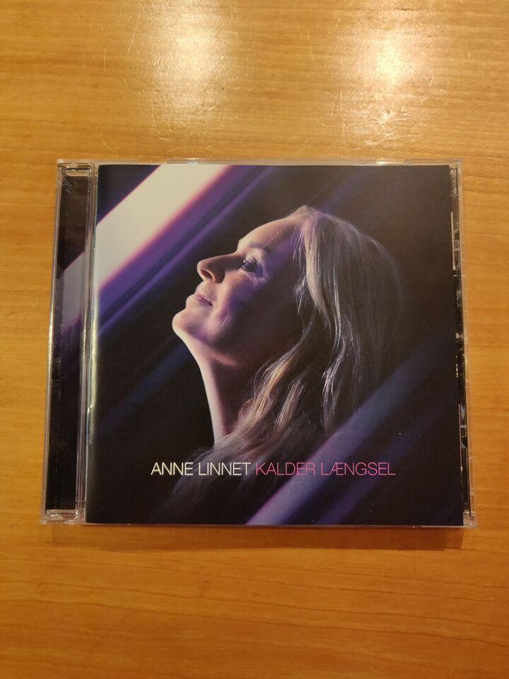 Anne Linnet: Kalder Længsel, pop