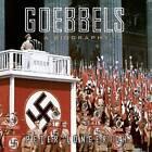 Goebbels: A Biography by HighBridge Audio (CD-Audio, 2015)