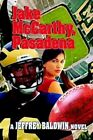 Jake McCarthy Pasadena by Jeffrey Baldwin 9780595318520 Paperback 2004