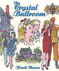 The Crystal Ballroom by Frank Thorne (Hardback, 2003)