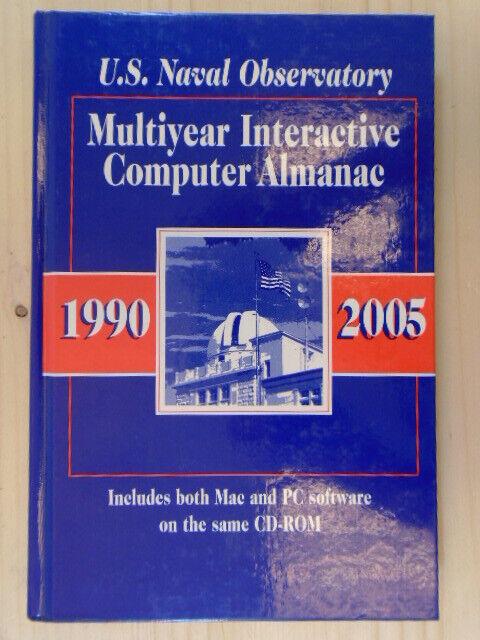 Multiyear Interactive Computer Almanac, 1990-2005: Version 1.5 by   Willmann-Bel