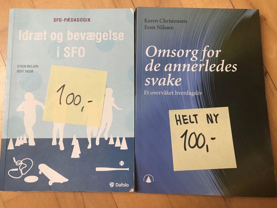 Idræt og bevægelse i SFO, omsorg for.., Steen Nielsen