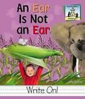 Ear Is Not an Ear by Kelly Doudna (Hardback, 2002)