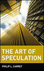 The Art of Speculation by Philip L. Carret (Paperback, 1997)