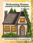 Welcoming Homes: Linework Pattern Workbook by Annie Lang (Paperback / softback, 2014)