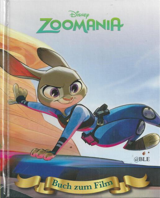 ZOOMANIA + Disney + Buch zum Film + Zum Lesen und Vorlesen + Von 3 - 5 J.