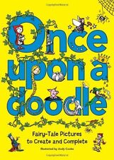 Once Upon a Doodle: Fairy-Tale Pictures to Create