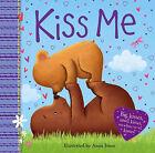 Kiss Me by Bonnier Books Ltd(Board book)