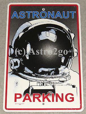 ASTRONAUT PARKING--Crosswalks Metal 10 X 15 Science Space Astronomy Street Sign