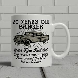 Image Is Loading 80th Birthday Mug Funny Banger Cheeky Gift Idea
