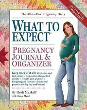 The What to Expect Pregnancy Journal and Organizer by Heidi Murkoff (2007,...