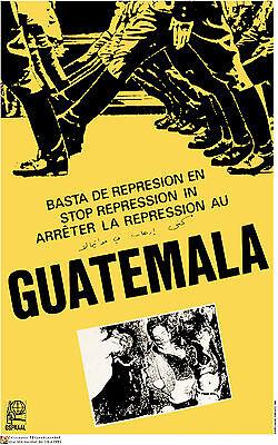 Political cuban POSTER.GUATEMALA stop repression.am7.World Revolution Art
