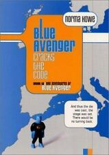 Blue Avenger Cracks the Code, Howe, Norma, Acceptable Book