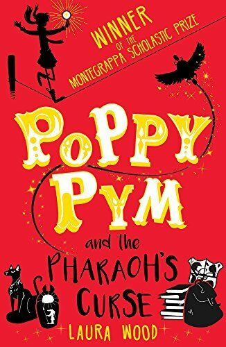 1 of 1 - Poppy Pym and the Pharaoh's Curse by Laura Wood 1407158546 The Cheap Fast Free