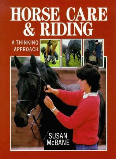 Horse Care and Riding: A Thinking Approach,Susan McBane