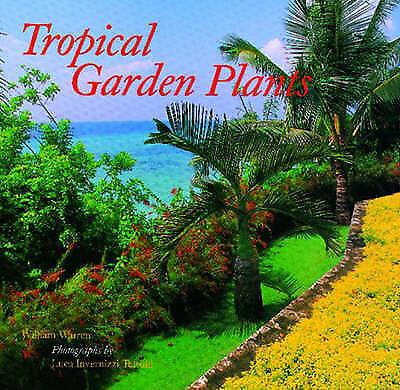 TROPICAL GARDEN PLANTS., Warren, William., Used; Very Good Book