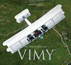 The Vimy Expeditions by Peter McMillan (Hardback, 2011)