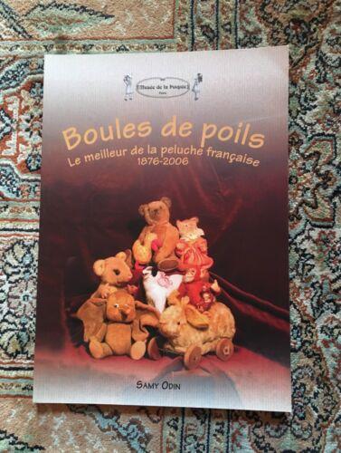 Livre Boules de poils, le Meilleur de la peluche française 1876-2006 Samy Odin