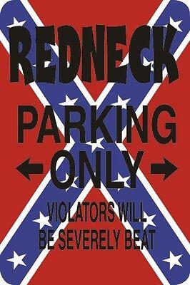 "Metal Sign Redneck Woman Parking Only 8"" x 12"" Aluminum NS 136"