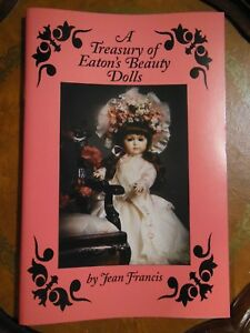 A-TREASURY-OF-EATON-039-S-BEAUTY-DOLLS-BY-JEAN-FRANCIS-CATALOGUE-PRICING-REFERENCE