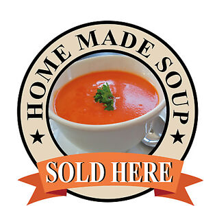 HOME MADE SOUP Catering Sign Window sticker Cafe Restaurant takeaway sign