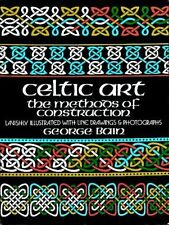 Dover Art Instruction: Celtic Art : The Methods of Construction by George Bain (1973, Paperback, Reprint)