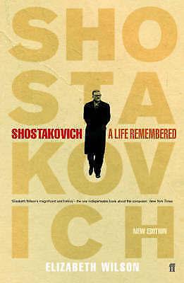 1 of 1 - Very Good, Shostakovich: A Life Remembered, Wilson, Elizabeth, Book