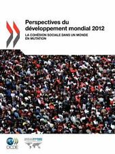Perspectives du développement Mondial 2012 : La Cohésion Sociale Dans un...
